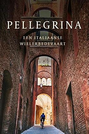 Pellegrina: een Italiaanse wielerbedevaart