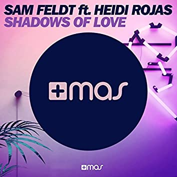Shadows of Love (feat. Heidi Rojas)