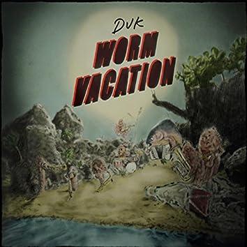Worm Vacation