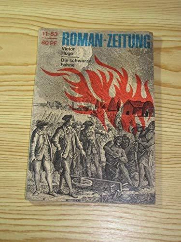 Roman-Zeitung. 173 [= Jg.] 1963, H. 11. Die schwarze Fahne