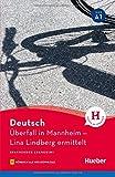 Deutsch. Überfall in Mannheim. Lina Lindberg ermittelt. Con espansione online. Con File audio per il download