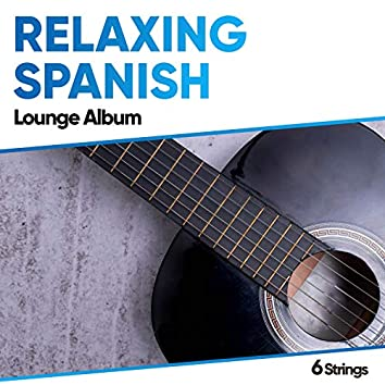 Relaxing Spanish Lounge Album
