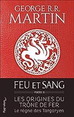 Feu et sang - Partie 2 de George R. R. Martin