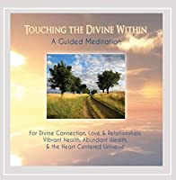 Touching the Divine Within