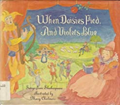 When Daisies Pied, and Violets Blue:  Songs from Shakespeare
