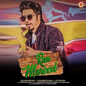 Run Mureed - Single