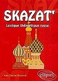 Skazat' - Lexique thématique russe