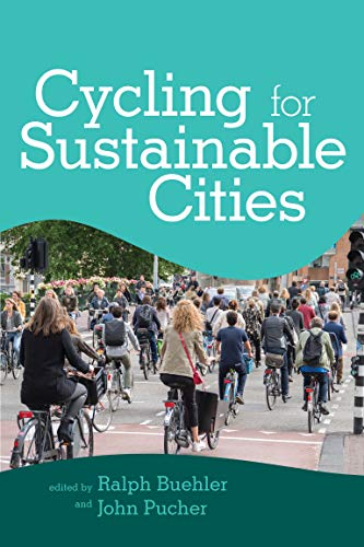 Compare Textbook Prices for Cycling for Sustainable Cities Urban and Industrial Environments  ISBN 9780262542029 by Buehler, Ralph,Pucher, John