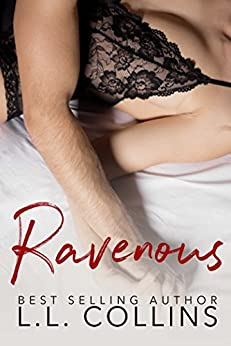 Ravenous: The Kingsley Brothers Duet by [L.L. Collins]