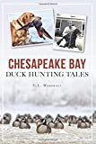 Chesapeake Bay Duck Hunting Tales (Sports)
