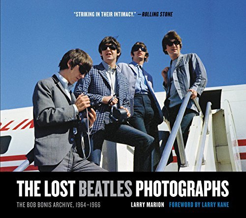 Image of The Lost Beatles Photographs: The Bob Bonis Archive, 1964-1966