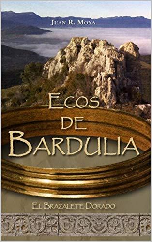 Ecos de Bardulia: El brazalete dorado