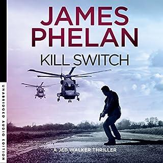 Kill Switch     Jed Walker Series, Book 3              Auteur(s):                                                                                                                                 James Phelan                               Narrateur(s):                                                                                                                                 Adrian Mulraney                      Durée: 10 h et 45 min     3 évaluations     Au global 4,0