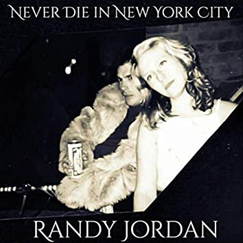 Never Die in New York City