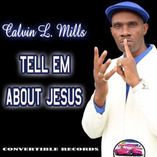 Calvin L. Mills
