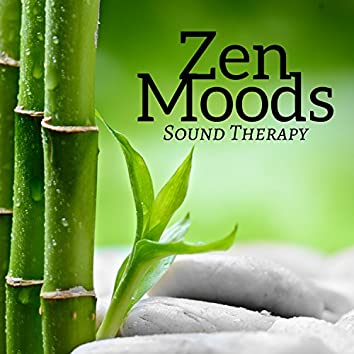 Zen Moods: Sound Therapy, Massage Music for Spa, Music for Relaxation & Meditation, Yoga and Mindfulness