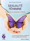 Sexualité féminine - Anatomie et pratiques taoïstes (1DVD)