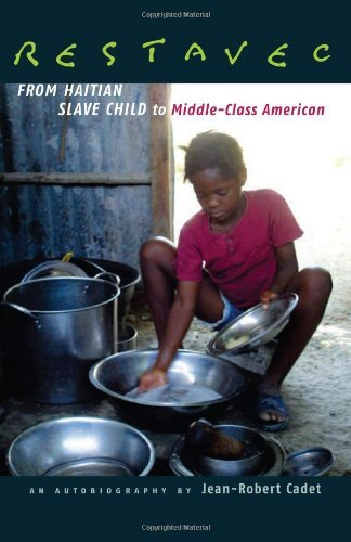 Restavec: From Haitian Slave Child to Middle-Class American (English Edition)