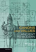Canons and Values: Ancient to Modern (Issues & Debates)