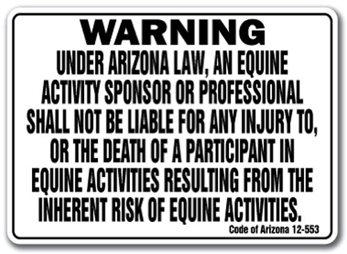 "Arizona Equine Sign Activity Liability Warning Statute Horse Farm Barn Stable, 10"" X 14"" Aluminum"