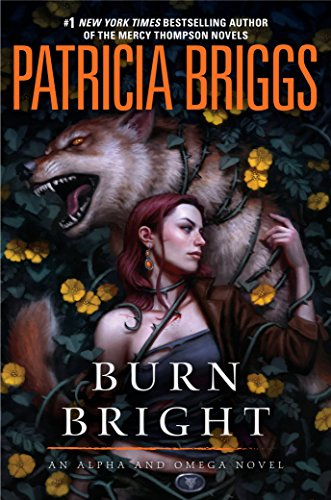 Burn Bright (Alpha and Omega Book 5)