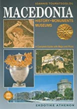 Macedonia: History, Monuments, Museums