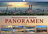 Faszinierende Staedte, Panoramen (Wandkalender 2022 DIN A3 quer): Eindrucksvolle Staedte der Welt in aussergewoehnlichen Panoramen. (Monatskalender, 14 Seiten )