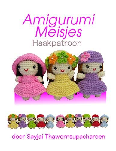 Amigurumi Meisjes Haakpatroon (Eenvoudige Haakpatronen Book 2)