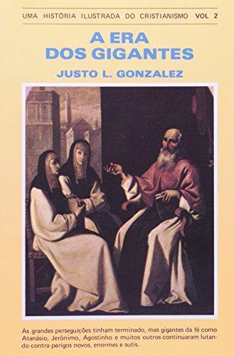 Uma História Ilustrada do Cristianismo. A Era dos Gigantes - Volume 2