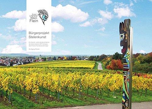 Fotobuch Bürgerprojekt Stelenkunst: Kunst - Literatur - Wein - Flein