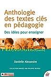 Anthologie des textes clés en pédagogie - Des idées pour enseigner (Pédagogies) - Format Kindle - 9782710123774 - 9,99 €