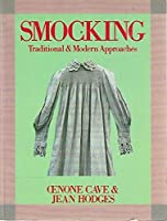 Smocking: Traditional and Modern Approaches