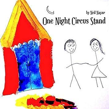 One Night Circus Stand