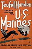 Posterazzi WWI Teufel Hunden German Nickname For U.S. Marines Devil Dog Recruiting Poster Print, (8 x 10)