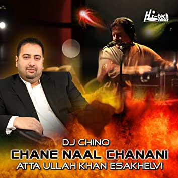 Chane Naal Chanani (feat. DJ Chino)