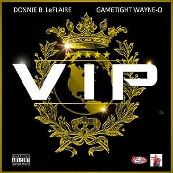 V.I.P. (feat. Gametight Wayne-O)