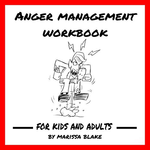 Anger Management Workbook: For Kids and Adults cover art
