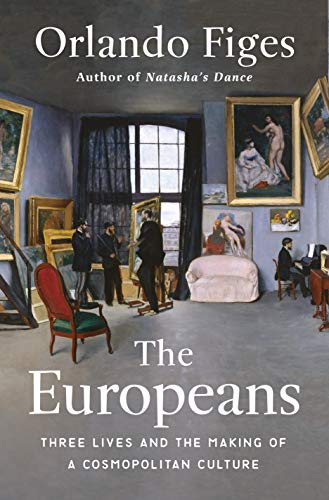 Compare Textbook Prices for The Europeans: Three Lives and the Making of a Cosmopolitan Culture Illustrated Edition ISBN 9781627792141 by Figes, Orlando