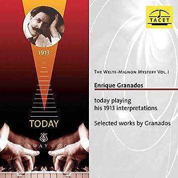 The Welte Mignon Mystery, Vol. 1: Enrique Granados