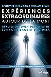 Expériences extraordinaires autour de la mort - Réflexion d'un psychiatre sur la science et l'au-delà - Format Kindle - 11,99 €