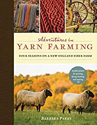 Adventures in Yarn Farming: 4 Seasons on a New England Sheep Farm