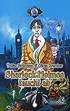 Tobias Bachmann: Sherlock Holmes taucht ab