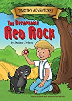 Timothy Adventures: The Remarkable Red Rock