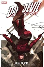 Daredevil: Hell to Pay, Vol. 1 Paperback – 2007