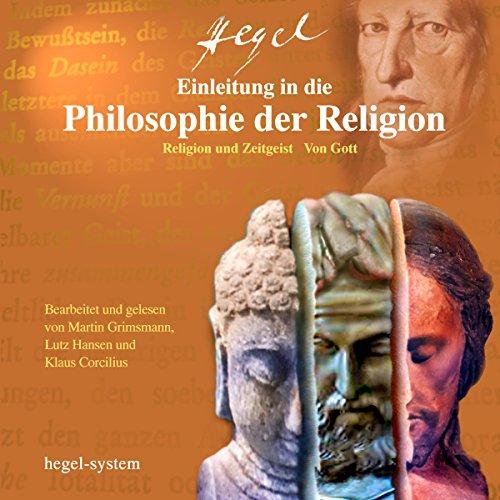 Einleitung in die Philosophie der Religion: Religion und Zeitgeist / Von Gott  By  cover art