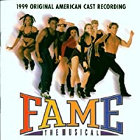 Fame: The Musical - 1999 Original American Cast Recording