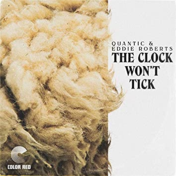The Clock Won't Tick