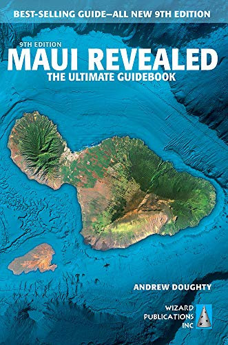 Compare Textbook Prices for Maui Revealed: The Ultimate Guidebook All new 9th edition Edition ISBN 9781949678048 by Doughty, Andrew,Boyd, Leona