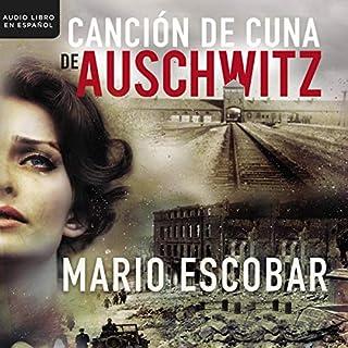 Cancion de Cuna en Auschwitz [Auschwitz Lullaby] audiobook cover art