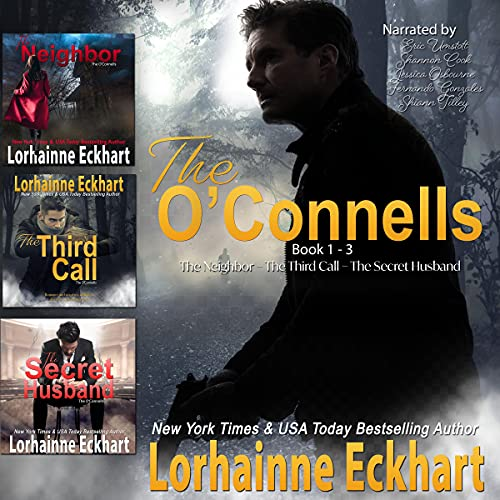 The O'Connells, Books 1 - 3 Audiobook By Lorhainne Eckhart cover art